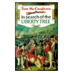 In Search of the Liberty Tree (9780947962890): Tom