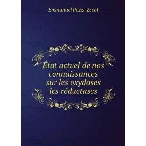 sur les oxydases & les réductases: Emmanuel Pozzi Escot: Books