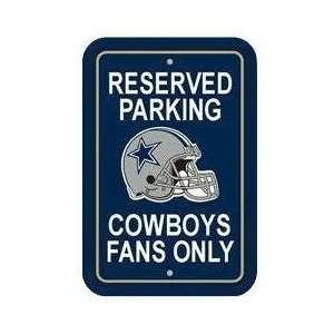 Parking Sign   NFL Football   Dallas Cowboys Cowboys Fans