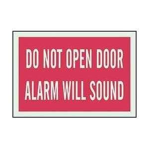 Sign,7x10,do Not Open Door Alarm Sound   BRADY:  Industrial