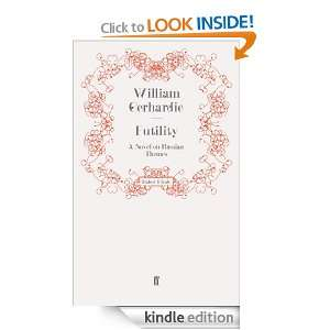 Futility A Novel on Russian Themes William Gerhardi