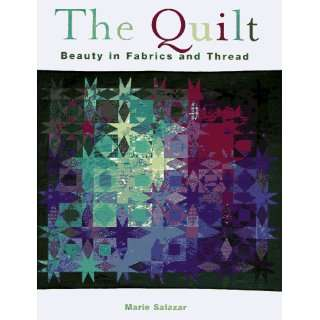 Beauty in Fabric and Thread (9781567994742) Marie B. Salazar Books