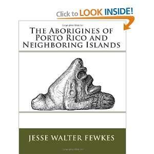 (9781453617403) Jesse Walter Fewkes, Dr. Angel Rodriguez Books