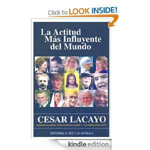 LA ACTITUD MAS INFLUYENTE DEL MUNDO (Spanish Edition) [Kindle Edition