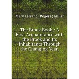 The brook book; a first acquaintance with the brook and its inha