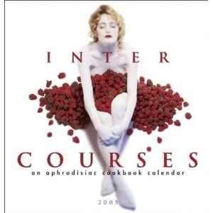 2005 Intercourses Wall Calendar (9781402202810): Books