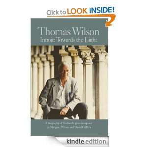 Thomas Wilson Introit   Towards the Light David Griffith, Margaret