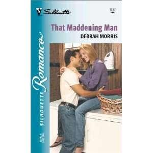That Maddening Man (Silhouette Romance) (9780373195978