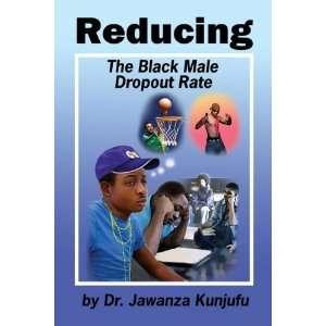the Black Male Dropout Rate [Paperback] Jawanza Kunjufu Books