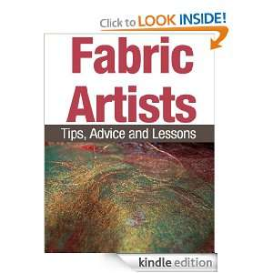 Fabric Artists Tips, Advice and Lessons Gale Howard