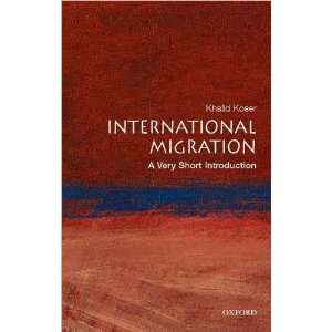 International Migration (text only) by K.Koser: K.Koser: Books