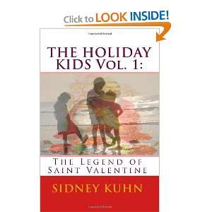The Legend of Saint Valentine (9781450553346) Sidney Kuhn Books