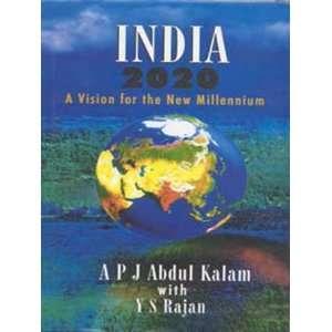 com India 2020 (9780140278330) A.P.J. Abdul Kalam, Y.S. Rajan Books