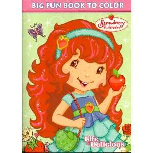 Shortcake Big Fun Book to Color ~ Life Is Delicious (96 Pages)  Toys