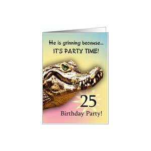 25 Party Invitiation. A big alligator smile for you Card: Toys & Games
