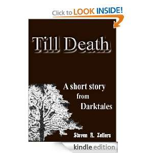 Till Death (a short story from Darktales Volume Two) Steven R
