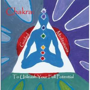 CHAKRA Guided Meditations to Unleash Your Full Potential for adults