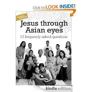 Jesus through Asian Eyes South Asian Forum  Kindle Store