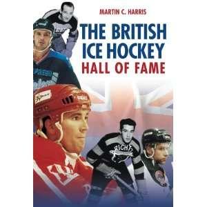 The British Ice Hockey Hall of Fame (9780752444475