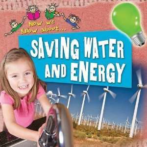 Saving Water and Energy (Now We Know About) [Paperback