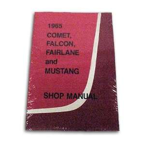 Ford Mustang, Falcon, Comet, Fairlane Shop Manual 1965