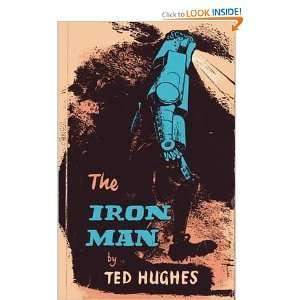 The iron man (9780571097500) Ted Hughes Books