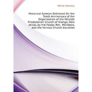 Anniversary of the Organization of the Hillside Presbyterian Church