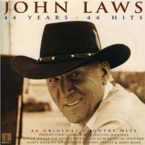 44 Years/44 Country Hits John Laws Music