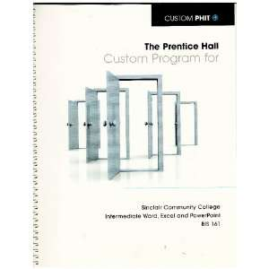 Hall Custom Program for Sinclair Community College Intermediate Word