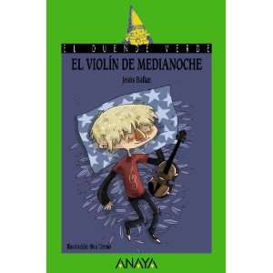 violin de medianoche / The midnight violin (El Duende Verde) (Spanish
