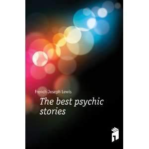The best psychic stories French Joseph Lewis Books