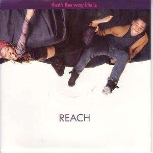 THE WAY LIFE IS 7 INCH (7 VINYL 45) UK WARNER 1991: REACH: Music