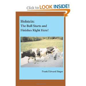 Holstein The Bull Starts and Finishes Right Here
