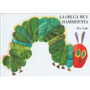 La oruga muy hambrienta Board Book (Spanish Edition) (Board book