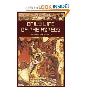 Daily Life of the Aztecs (Native American) (9780486424859