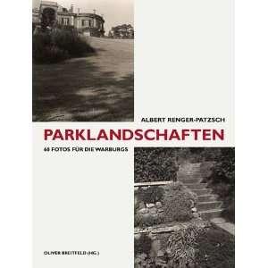 Albert Renger Patsch. Parklandschaften. 60 Fotos für die Warburgs