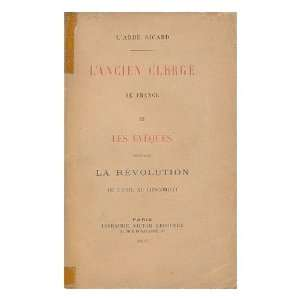 exile au Concordat / LAbee Sicard: Augustin (1844 1931) Sicard: Books