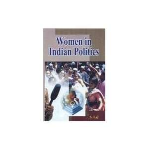 Women in Indian Politics (9789380752044) S. Lal Books