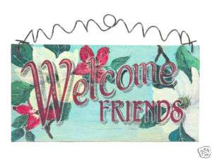 Welcome Sign Friends Magnolia Southern charm cottage