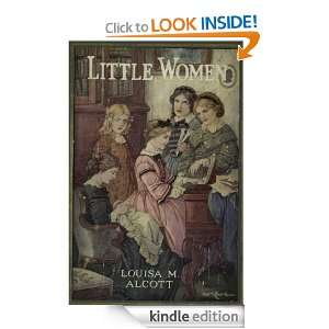Little Women by Louisa May Alcott Louisa May Alcott