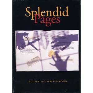Splendid Pages: Modern Illustrated Books (9780853318828