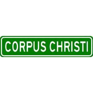 CORPUS CHRISTI City Limit Sign   High Quality Aluminum