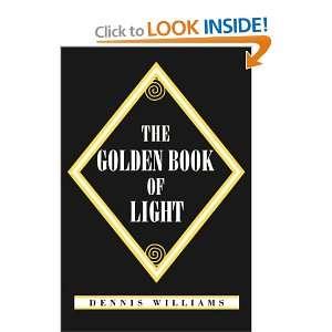 The Golden Book of Light (9780533128075) Dennis Williams Books
