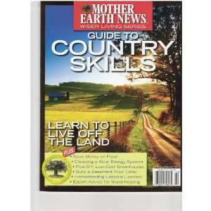 Magazine (LEARN TO LIVE OFF THE LAND, WINTER 2010): various: Books