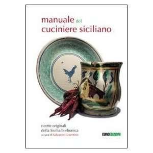 manuale del cuciniere siciliano (9788897085287) S. Cosentino Books