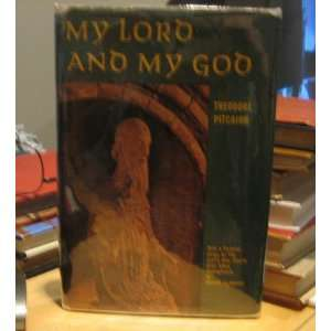 My Lord and My God (9781883270049) Theodore Pitcairn