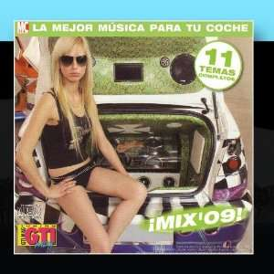 ¡Mix09 La Mejor Música Para Tu Coche (by GTI Mag