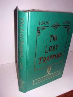 The Lost Trappers David H. Coyner Rocky Mountains fur frade 1969 ed of