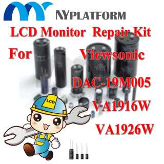 DAC 19M005 MONITOR REPAIR KIT VIEWSONIC VA1916W VA1926W