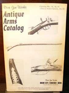 Dixie Gun Works Antique Arms Catalog # 16. Good Plus Condition.